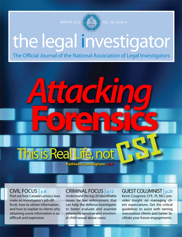 CEO Paul Jaeb is the Managing Editor of The Legal Investigator, a scholarly publication issued by the National Association of Legal Investigators.